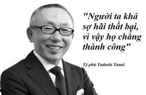 Câu danh ngôn hay trong kinh doanh của tỷ phú nhật bản Tadashi Anai